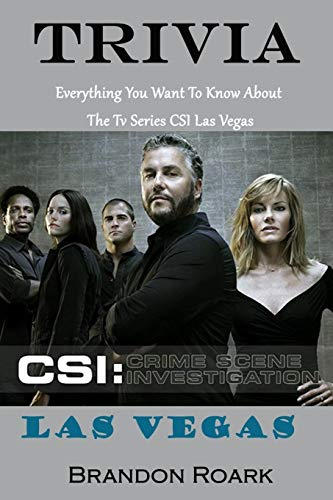 CSI Las Vegas Trivia : Crime Scene Investigation Everything You...