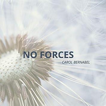 No Forces