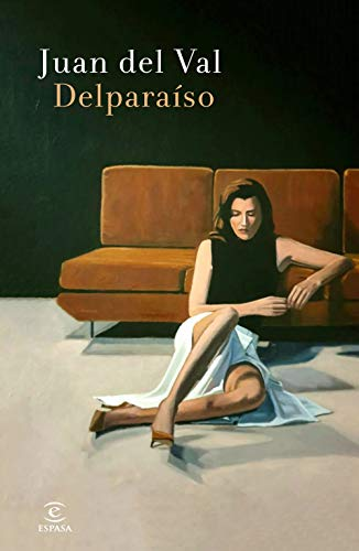 ~Reading~ Delparaíso (ESPASA NARRATIVA) PDF Books