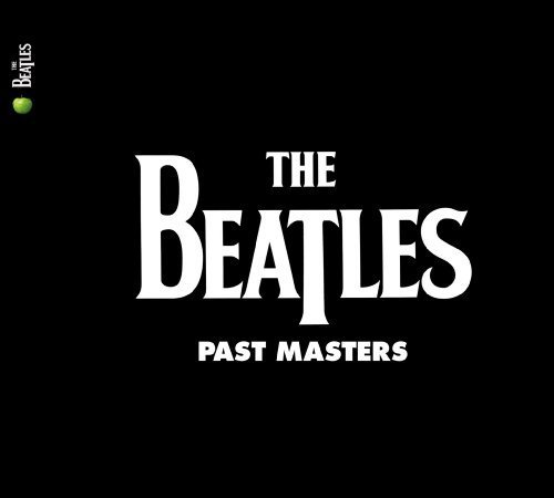 2-Past Masters 1 by Beatles (2009-09-09)
