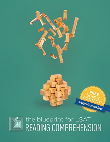 The Blueprint for LSAT Reading Comprehension