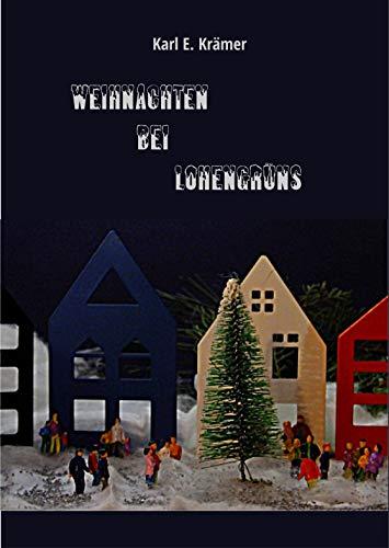 Weihnachten bei Lohengrüns