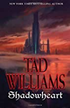 Shadowheart (Shadowmarch) by Williams, Tad (2012) Mass Market Paperback