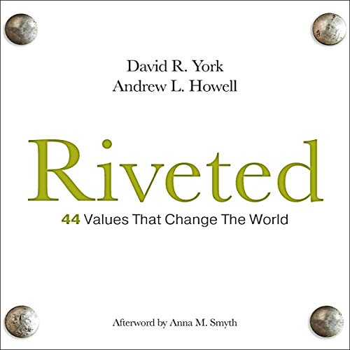 Riveted: 44 Values That Change the World  By  cover art
