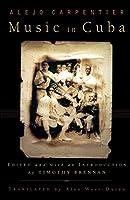 Music in Cuba (Cultural Studies of the Americas Series)