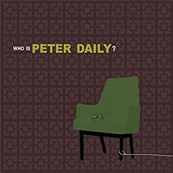 Who Is Peter Daily?