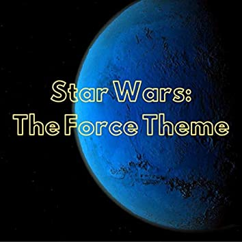 Star Wars: The Force Theme