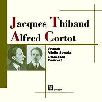 Thibaud / Alfred Cortot Franck: Violin Sonata by Jacque Thibaud