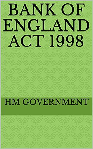 Bank of England Act 1998 (English Edition)