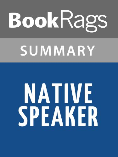 Summary & Study Guide Native Speaker by Chang-Rae Lee