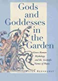 Gods and Goddesses in the Garden: Greco-Roman Mythology and the Scientific Names of Plants