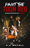 Paint the Toon Red (Animætropolis Book 1)