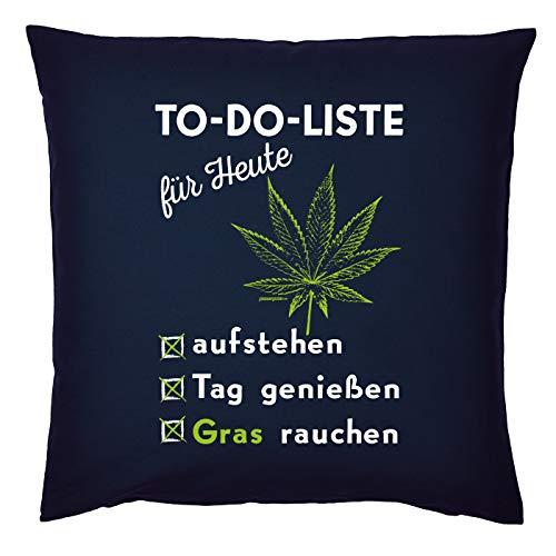 Cannabis Sprüche Kissen - Deko-Kissen Marihuana : to-Do-Liste - Gras Rauchen - Kiffer Geschenk-Kissen Hanf/Weed - Kissen ohne Füllung - Farbe: Navyblau