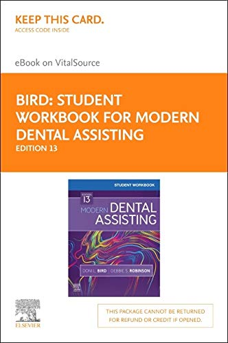 Student Workbook for Modern Dental Assisting - Elsevier eBook on VitalSource (Retail Access Card)