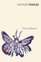 The Collector (Vintage Classics) by John Fowles (5-Feb-2004) Paperback