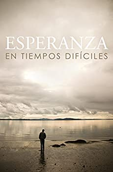 Esperanza En Tiempos Dificiles/ Hope for Hard Times  Spanish Pack of 25   Spanish Edition