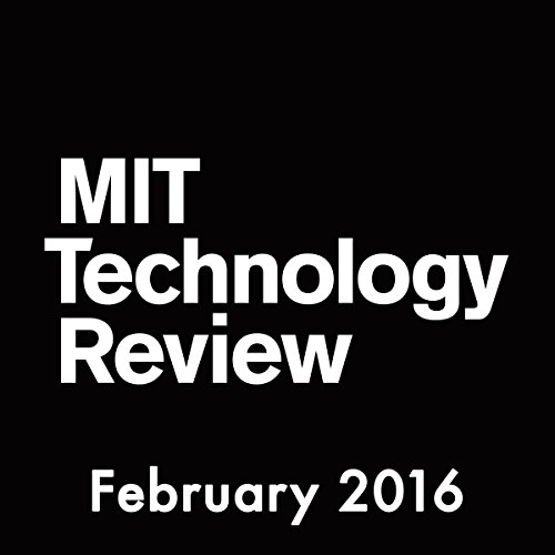 MIT Technology Review, February 2016 audiobook cover art