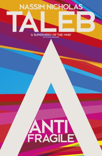 Antifragile: Things that Gain from Disorder (English Edition)