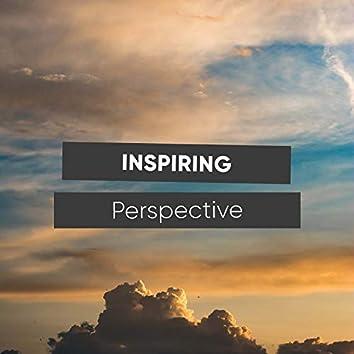 Inspiring Perspective