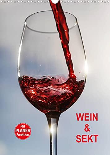 Wein und Sekt (Wandkalender 2022 DIN A3 hoch)