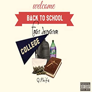First Semester (Back To School)