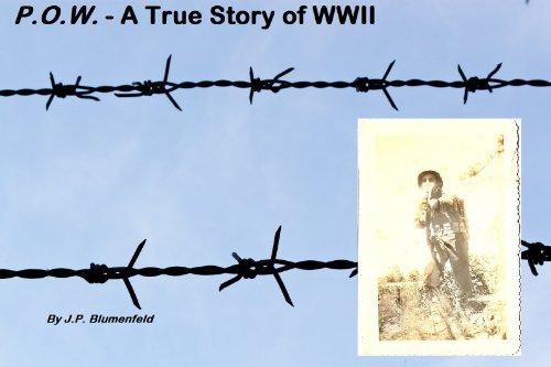 P.O.W. - A True Story of WWII (short sample) Ch 6-7 (P.O.W - A True Story of WWII Book 2) (English Edition)