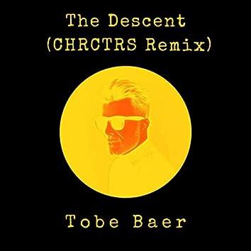The Descent (Chrctrs Remix)