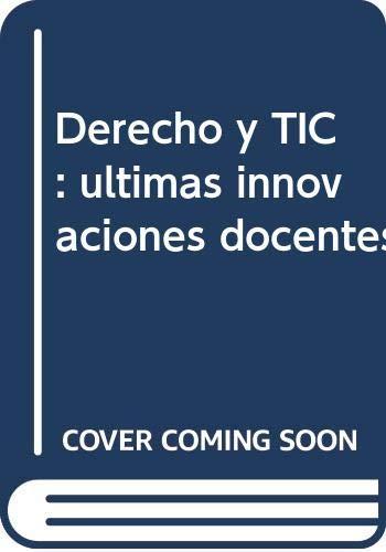 Derecho y TIC: últimas innovaciones docentes