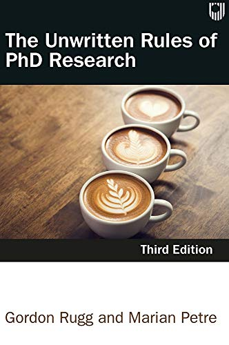 The Unwritten Rules of PhD Research (English Edition)