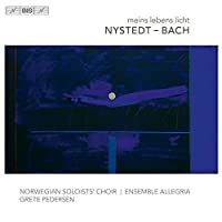 Nystedt & Bach: Meins Lebens Licht by Maria Angelika Carlsen