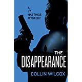 The Disappearance (The Lt. Hastings Mysteries Book 2) (English Edition)