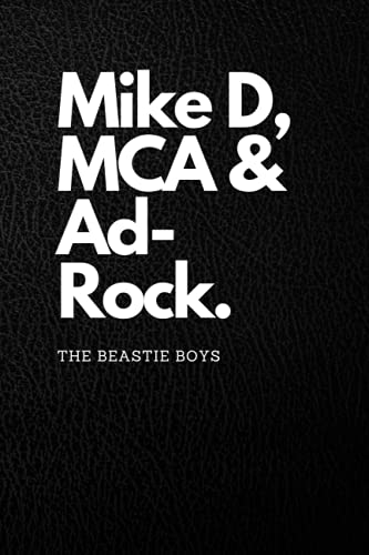 The Beastie Boys notebook: Notebook journal for fans of the Beastie Boys