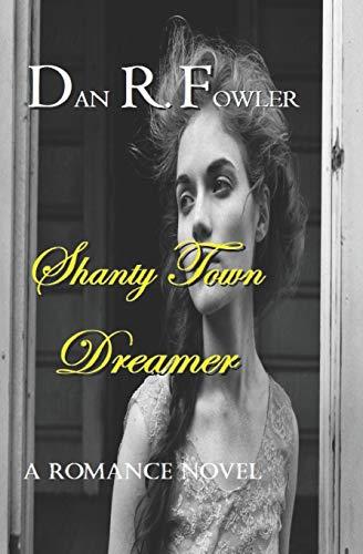 Shanty Town Dreamer