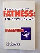 Fatness: The Small Book