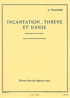 デザンクロ : 祈祷、呪詛と踊り (トランペット、ピアノ) ルデュック出版