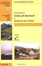 Czesc, jak sie masz? Spotykamy sie w Polsce (Bk.1)