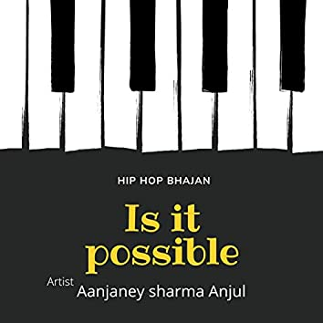 Is It Possible