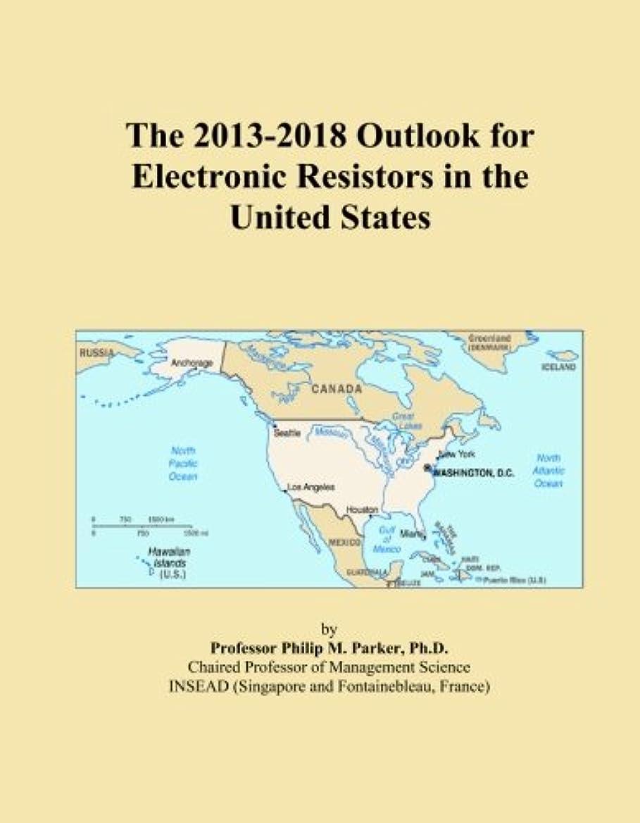 娘ノベルティ移住するThe 2013-2018 Outlook for Electronic Resistors in the United States