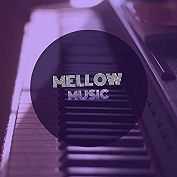 Mellow Ambience Music