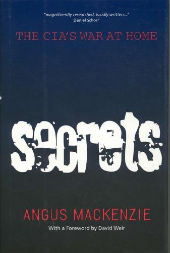 Secrets: The CIA's War at Home