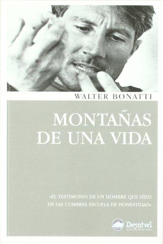 Montañas De Una Vida (4ª Ed.) (Literatura (desnivel))