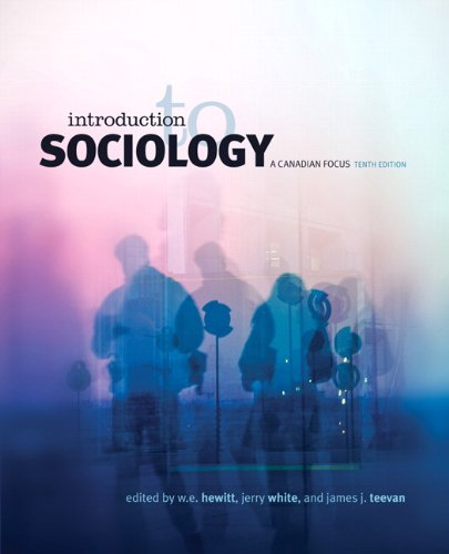 Introduction to Sociology: A Canadian Focus, Tenth Edition (10th Edition)