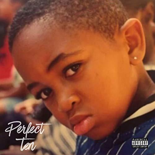 Perfect Ten [Explicit]