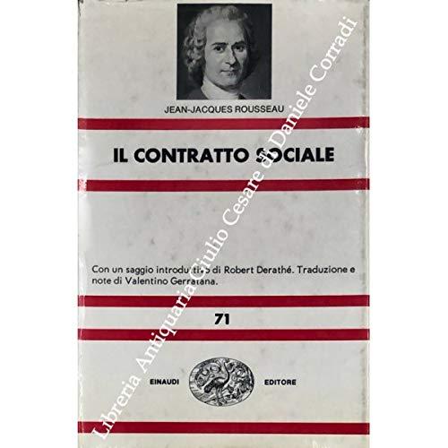 Il contratto sociale. Con saggio introduttivo di Robert Derathé
