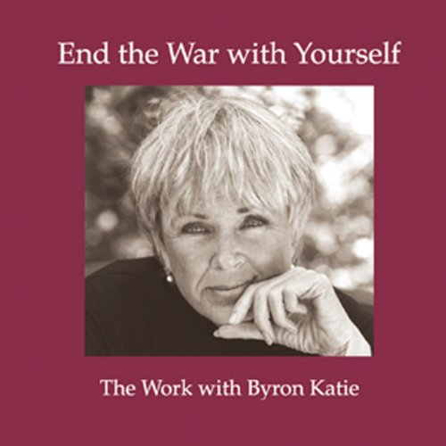 End the War with Yourself                   By:                                                                                                                                 Byron Katie Mitchell                               Narrated by:                                                                                                                                 uncredited                      Length: 1 hr and 13 mins     188 ratings     Overall 4.5