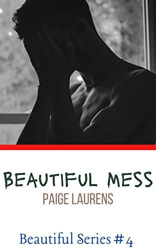 Beautiful Mess (English Edition)