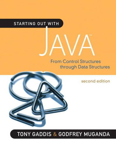 Starting Out With Java: From Control Structures Through Data Structures (Gaddis Series)