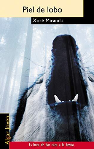 Piel de lobo: 17 (Algar Joven)