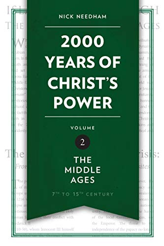2,000 Years of Christ's Power Vol. 2: The Middle Ages (Grace Publications)