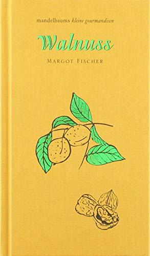 Walnuss: mandelbaums kleine gourmandise Nr. 28